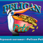 Игровой автомат «Pelican Pete»